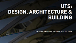 UTS: Design, Architecture & Building Undergraduate Course Guide 2017