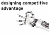 "Screenshot of slide with text ""Designing competitive advantage"" and an image of a robot hand"