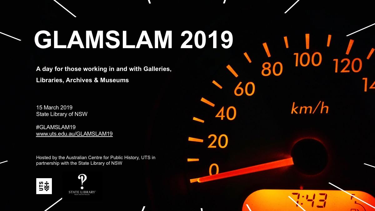GLAMSLAM 2019 will be held on Friday 15 March 2019 from 9.00am - 5.00pm