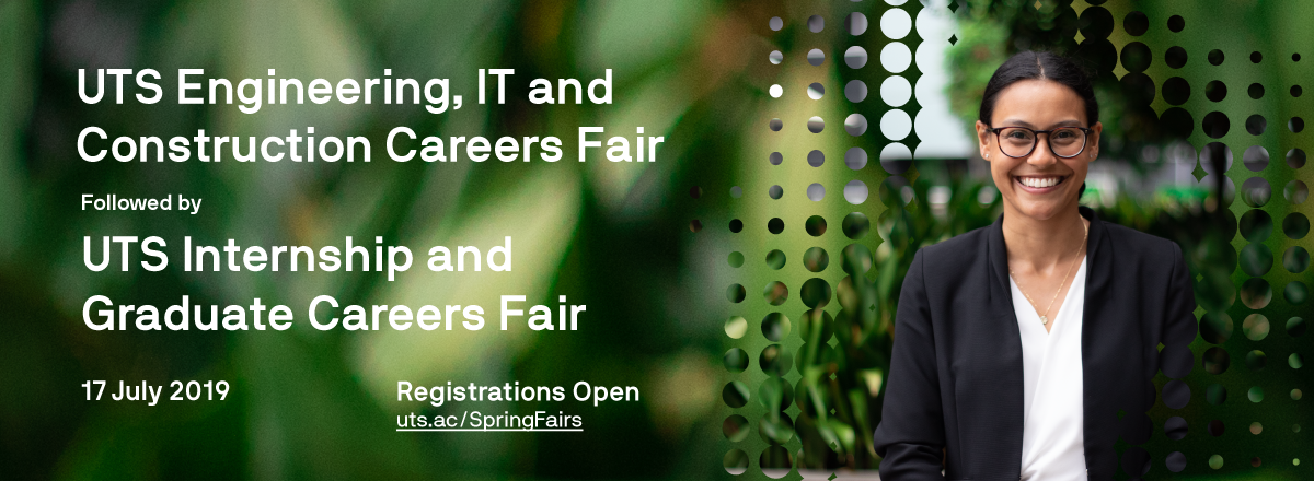 UTS Engineering, IT and Construction Careers Fair plus UTS Internship and Graduate Careers Fair industry registrations link