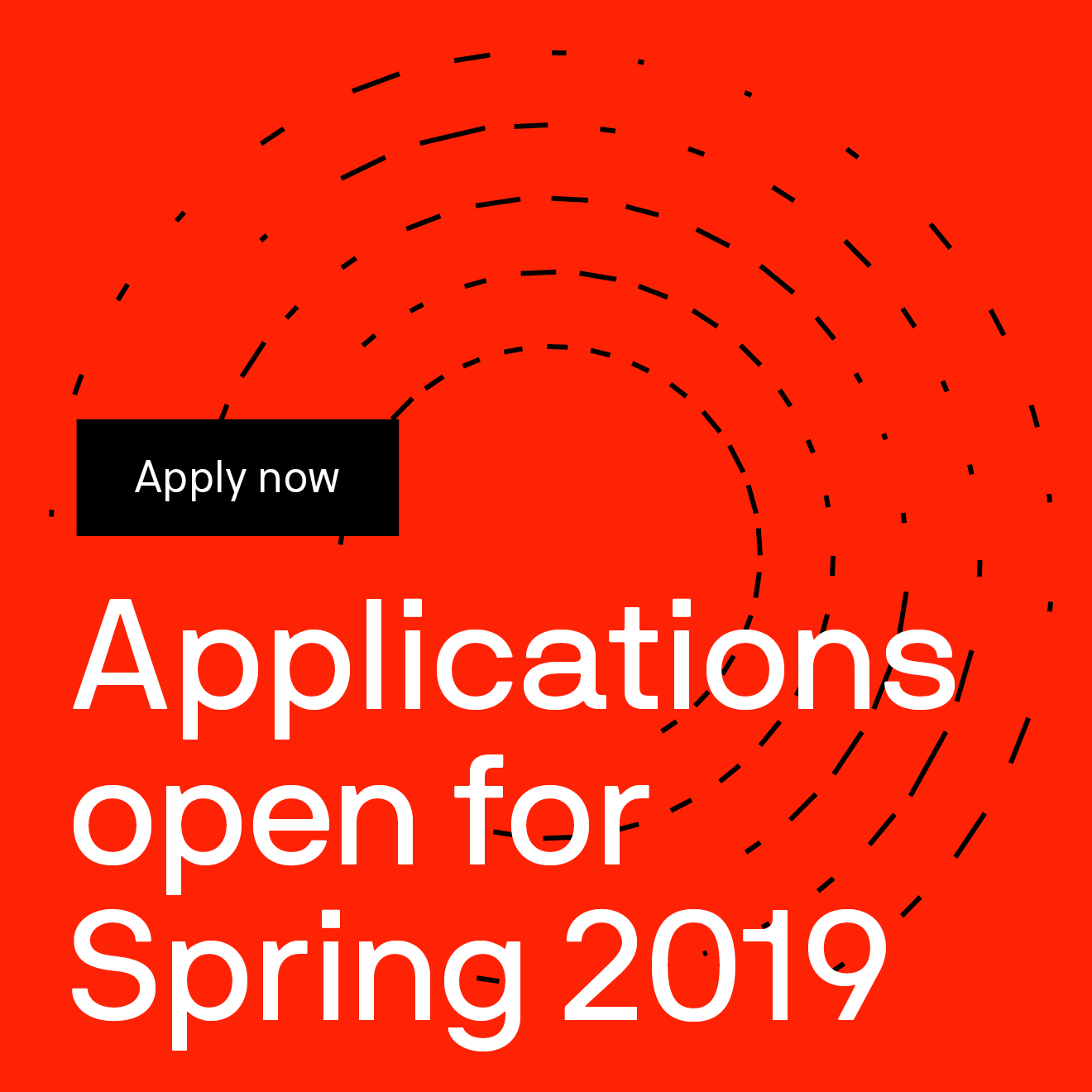 Applications open for Spring 2019 Apply now