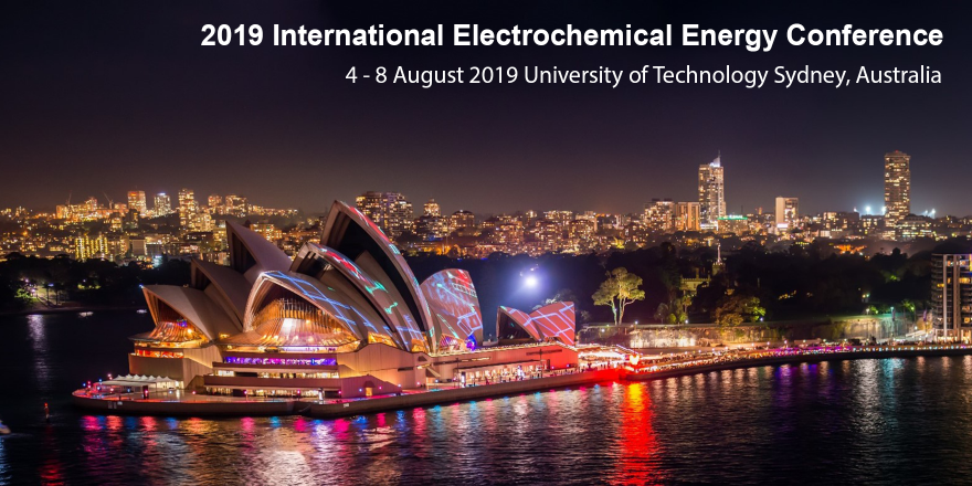 2019 International Electrochemical Energy Conference, 4 - 8 august 2019 University of Technology Sydney Australia