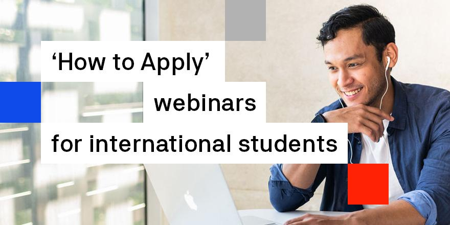 How to Apply webinars for International Students