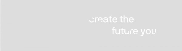 create the future you text in white over a grey rectangle back ground