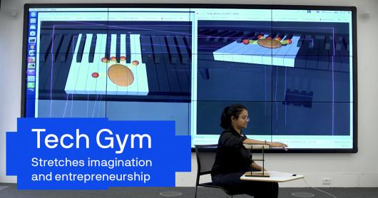 Tech Gym - stretches imagination and entrepreneurship