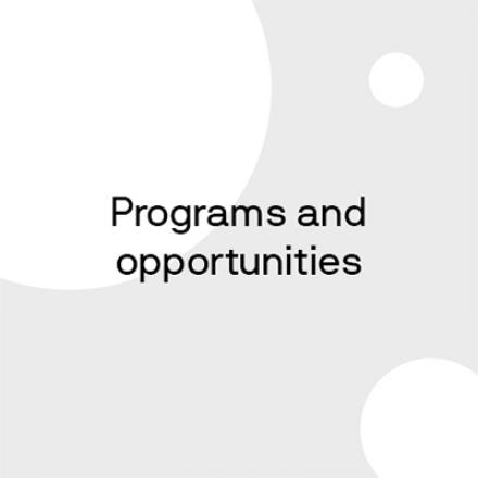 Programs and opportunities