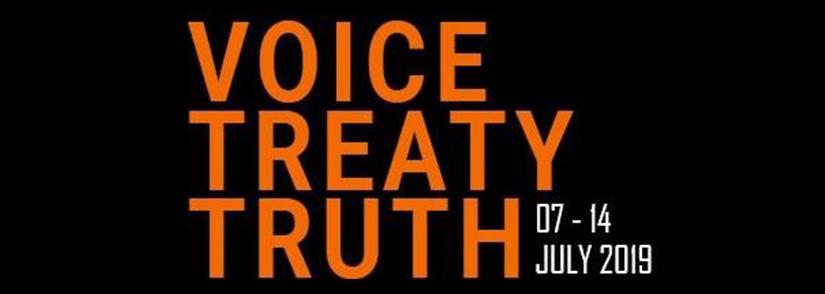 Voice Treaty Truth 07-14 July 2019