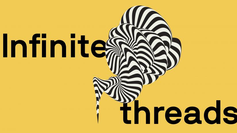 "A bold abstract black and white shape on a bright yellow background. Text reads ""Infinite threads""."