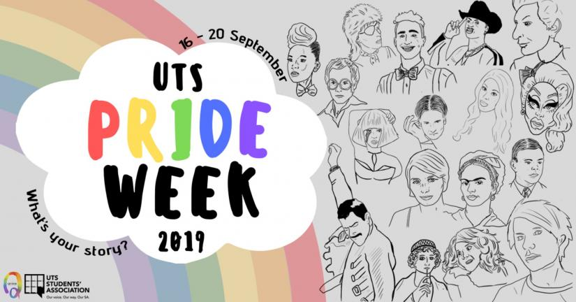 The words UTS Pride Week 2019 are on a white cloud, and behind it is a cartoon rainbow and drawings of famous queer people like Frida Kahlo and Freddie Mercury.