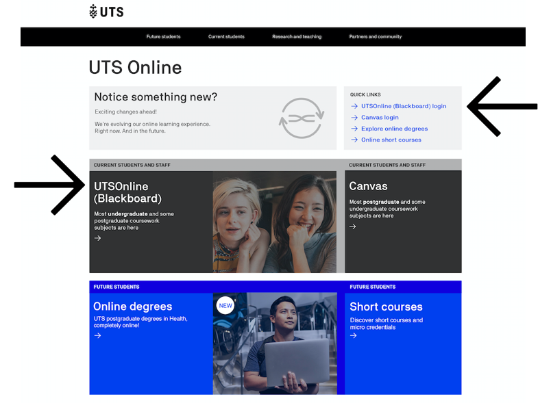 Access UTS Online (Blackboard) via quick links or the tile