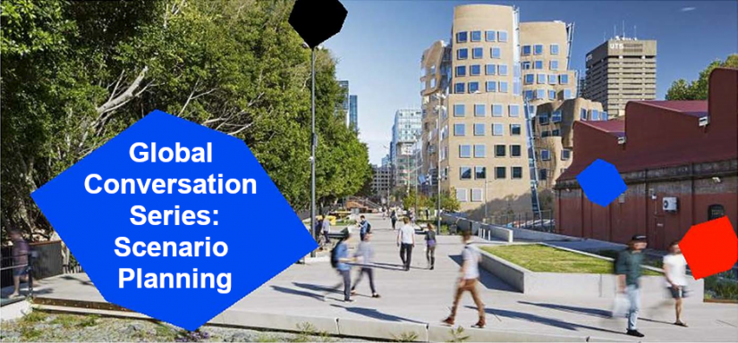 Banner image showing UTS Business School Chau Chak Wing Building. WIth the words 'Global Conversation Series: Scenario Planning' in a blue polygon