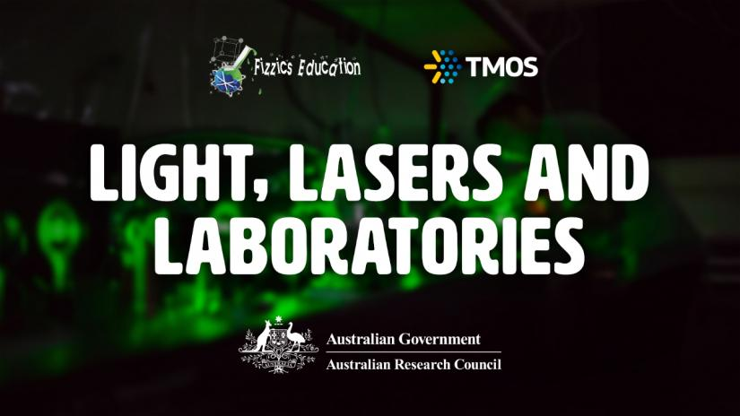 Light, lasers and laboratories
