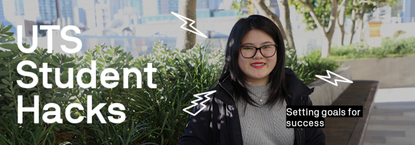 UTS Student Hacks - Setting goals for success