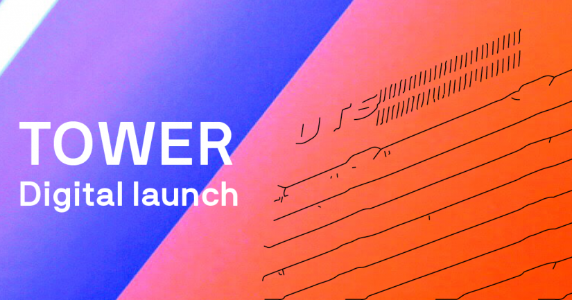 TOWER Digital Launch