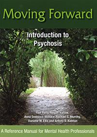 Moving Forward: Introduction to Psychosis book cover