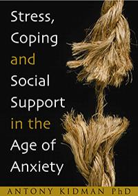 Stress, Coping and Social Support in the Age of Anxiety book cover