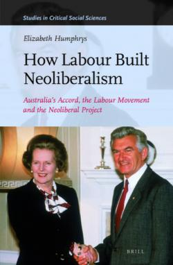 Book cover of 'How Labour Built Neoliberalism'