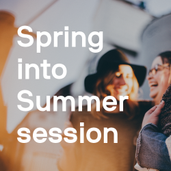 Spring into Summer session with these free workshops and events