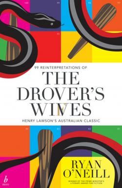 The colourful book cover of The Drover's Wives by Ryan O'Neill