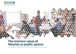 Cover of Civica report on the intrinsic value of libraries as public spaces